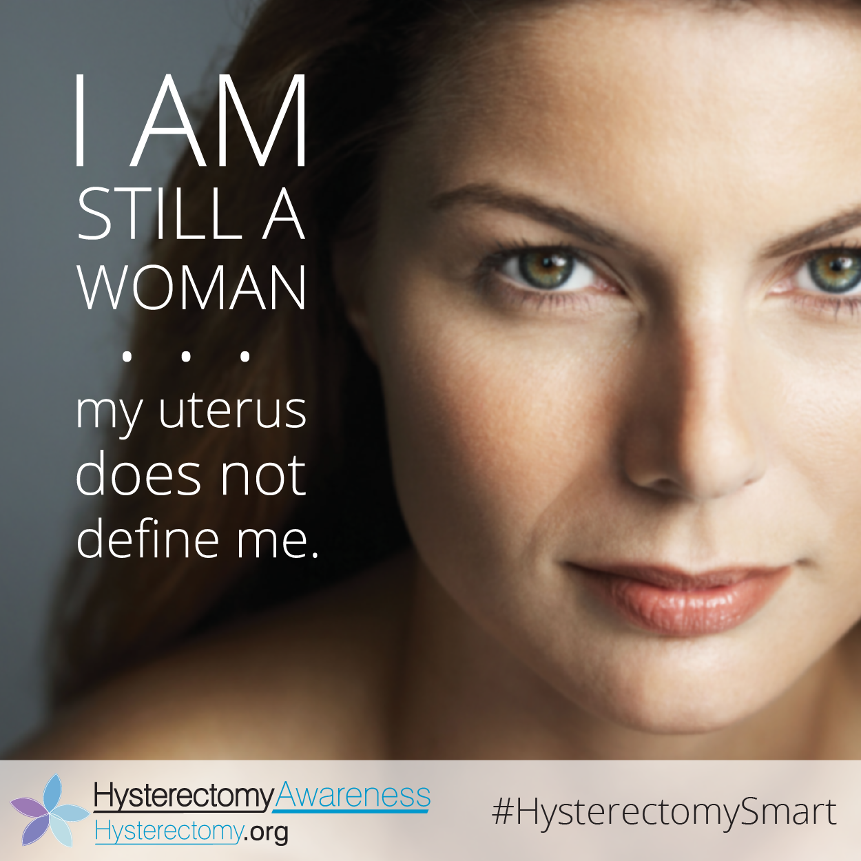 Still A Woman #HysterectomySmart #StillaWoman