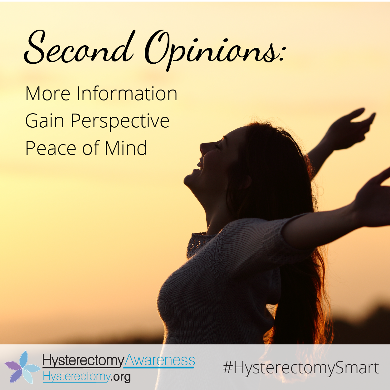 Second Opinions: More information, Gain Perspective Peace of Mind #HysterectomySmart