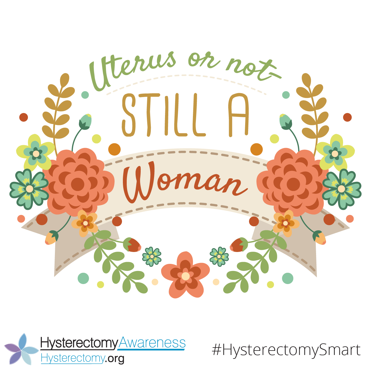 Uterus or not – Still a Woman #HysterectomySmart
